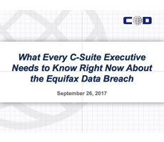 Sept. 26 Webcast: What Every C-Suite Executive Needs to Know Right Now About the Equifax Data Breach