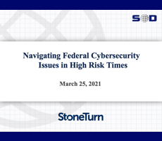 March 25 Webcast: Navigating Federal Cybersecurity Issues in High Risk Times